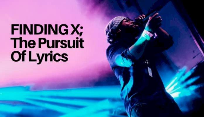 Finding X; The Pursuit Of Lyrics