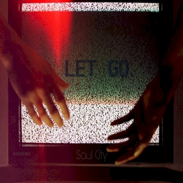 """Saul City Announce The Release Of """"Let Go"""""""